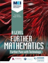 Button, Tom MEI Further Maths: Further Pure Maths with Technology