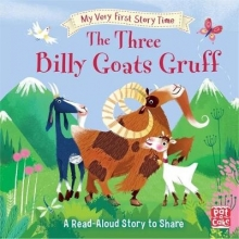 Randall, Ronne My Very First Story Time: The Three Billy Goats Gruff