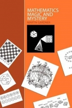 Gardner, Martin Mathematics, Magic and Mystery
