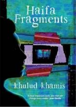 Khamis, Khulud Haifa Fragments