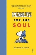 Charles M. Schulz Peanuts for the Soul
