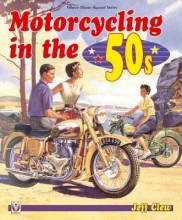 Jeff Clew Motorcycling in the `50s
