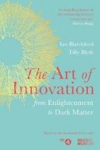 Ian Blatchford,   Tilly Blyth The Art of Innovation