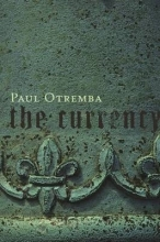 Otremba, Paul The Currency