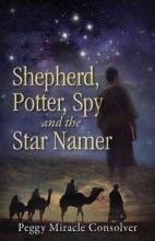 Consolver, Peggy Miracle Shepherd, Potter, Spy and the Star Namer