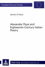 O`Grady, Deirdre Alexander Pope and Eighteenth-Century Italian Poetry