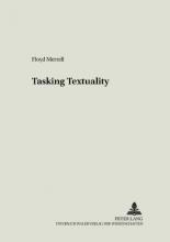 Floyd Merrell Tasking Textuality