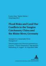 Lorenz King,   Martin Metzler,   Tong Jiang Flood Risks and Land Use Conflicts in the Yangtze Catchment, China and at the Rhine River, Germany