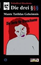 R. , Bruder Die drei Paragraphenzeichen ��� und Mante Tatildas Geheimnis