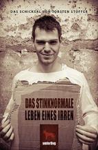 Stoffer, Torsten Das stinknormale Leben eines Irren