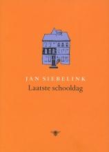 Jan Siebelink , Laatste schooldag