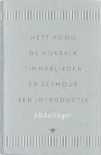 J.D.  Salinger Heft hoog de nokbalk, timmerlieden en Seymour