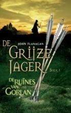 John  Flanagan De Grijze Jager 1 : De runes van Gorlan