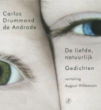 Carlos  Drummond de Andrade De liefde natuurlijk