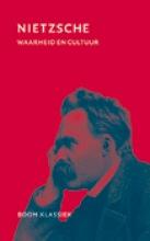 Friedrich Nietzsche , Waarheid en cultuur
