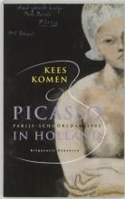 K. Komen , Picasso in Holland