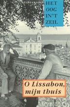 Het oog in `t zeil stedenreeks O Lissabon, mijn thuis