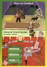 T. van Daalhoff , Haagse stadstijgers en andere verhalen