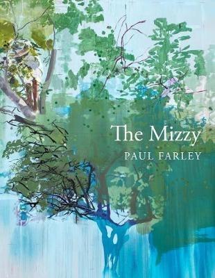 Paul Farley,The Mizzy
