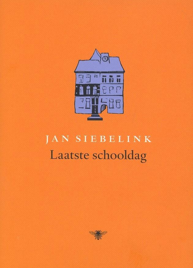Jan Siebelink,Laatste schooldag