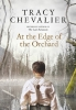 Tracy Chevalier, At the Edge of the Orchard