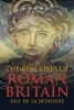 Bedoyere, Guy de la, Real Lives of Roman Britain