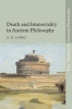 A. G. Long, Death and Immortality in Ancient Philosophy
