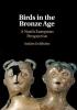 Joakim Goldhahn, Birds in the Bronze Age
