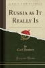 Joubert, Carl, Russia as It Really Is (Classic Reprint)