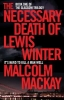 Malcolm MacKay, The Necessary Death of Lewis Winter