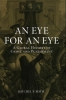 Eye for an Eye, A Global History of Crime and Punishment