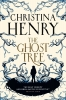 Henry Christina, The Ghost Tree