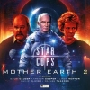 John Dorney,   Roland Moore,   Andrew Smith,   Guy Adams, Star Cops - Mother Earth Part 2