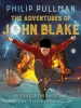 Pullman, Philip, Adventures of John Blake