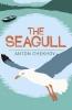 Anton Chekhov,   George Calderon, The Seagull