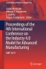 ,<b>Proceedings of the 4th International Conference on the Industry 4.0 Model for Advanced Manufacturing</b>