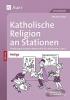 Knipp, Martina, Katholische Religion an Stationen Spezial Heilige