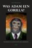 Jean Thomassen, Was Adam een gorilla?