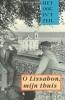 <b>August Willemsen &amp; Marcel van den Boogert (samenst.)</b>,O Lissabon, mijn thuis