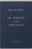 Alice A. Bailey, Werken van Hercules