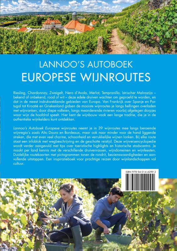 Anke Benstem, Rita Henss, Andrea Lammert, Randolf Leyk, Christa Poppelmann, Iris Schaper,Lannoo`s Autoboek Europese wijnroutes