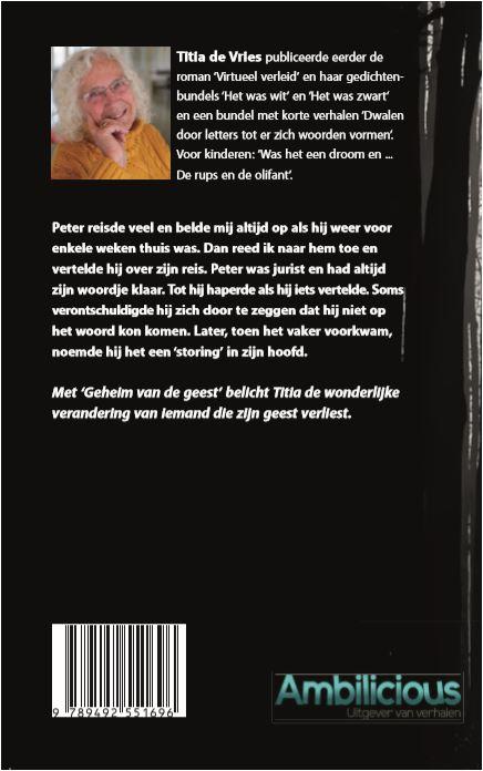 Titia de Vries,Geheim van de geest