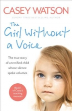 Casey Watson The Girl Without a Voice