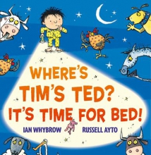 Whybrow, Ian Where`s Tim`s Ted? It`s Time for Bed!