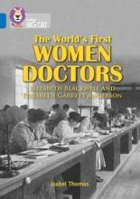 Thomas, Isabel Collins Big Cat -- Women in Medicine