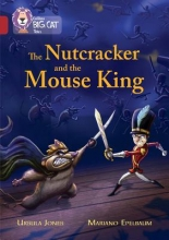 Collins Uk Collins Big Cat - The Nutcracker and the Mouse King