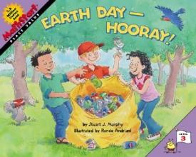 Murphy, Stuart J. Earth Day--Hooray!