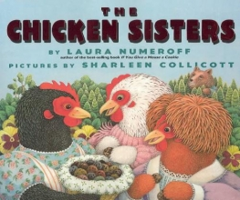 Numeroff, Laura Joffe The Chicken Sisters