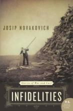 Novakovich, Josip Infidelities