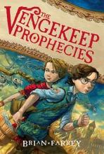 Farrey, Brian The Vengekeep Prophecies